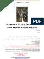 Food Station Evasion Pleasur