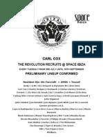 Carl Cox the Revolution Recruits at Space Ibiza PRESS RELEASE 05102012