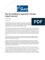 Has the Multilateral Approach to Europe Helped America -Wallin