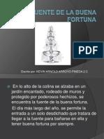 La Fuente de La BUENA Fortuna