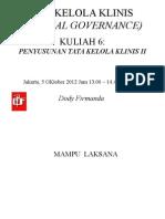 Dody Firmanda 2012 - Materi Kuliah Clinical Governance (6 dari 16) - Penyusunan Clinical Governance di Rumah Sakit 2