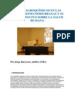 USO DE AGROQUÍMICOS EN LAS FUMIGACIONES PERIURBANAS Y SU EFECTO NOCIVO SOBRE LA SALUD HUMANA-Dr. Jorge Kaczewer
