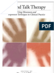 Beyond Talk Therapy Using Movement and Expressive Techniques in Clinical Practice