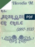 El Anarquismo en Chile (1897-1931) - Luis Heredia
