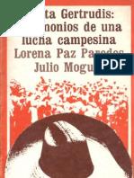 Santa Gertrudis. Testimonios de Una Lucha Campesina - Lorena Paz Paredes, Julio Moguel