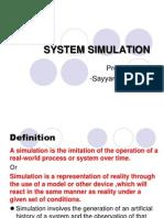 SYSTEM SIMULATION Seminar -By Sayyan