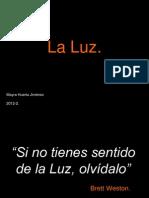 (4)LA LUZ