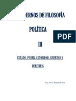 Benítez Rubio, Fco. Javier - Cuadernos de Filosofía Política III - Estado, Poder, Autoridad, Libertad y Derechos