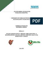 Módulo II Aplica  cuidados de baja y mediana complejidad para la recuperación de la salud o limitar el daño en el adulto con bases éticas y legales