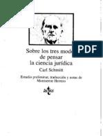 Sobre Los Tres Modos de Pensar La Ciencia Juridica. Carl Schmitt