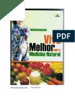 MEDICINA NATURAL - Viva Melhor Com a Medicina Natural