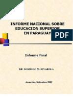 Informe Nacional Sobre Educ. Superior en Py