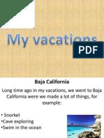 Vacations Daniel