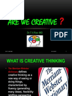 Are We Creative ?