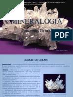 Mineralogia - Conceitos Gerais[1]