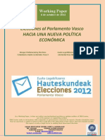 Elecciones Al Parlamento Vasco. HACIA UNA NUEVA POLÍTICA ECONOMICA (Es) Basque Parliamentary Elections. TOWARDS A NEWS ECONOMIC POLICY (Es) Eusko Legebiltzarrerako Hauteskundeak. EKONOMI POLITIKA BERRI BATERANTZ (Es)