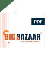 Ppt on Big Bazaar