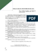 Lei Municipal Nº 5.106.2012 C.M.V. - PL 157.2012 - Mesa Diretora - Fixa subsídios do Prefeito e do Vice 2013 a 2016