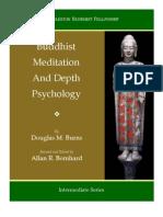 Buddhist Meditation and Depth Psychology-Douglas M. Burns-Allan R. Bomhard
