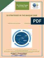S3 STRATEGIES IN THE BASQUE CASE (En) ESTRATEGIAS S3 EN EL CASO VASCO (En) S3 ESTRATEGIAK EUSKAL EREDUAN (En)