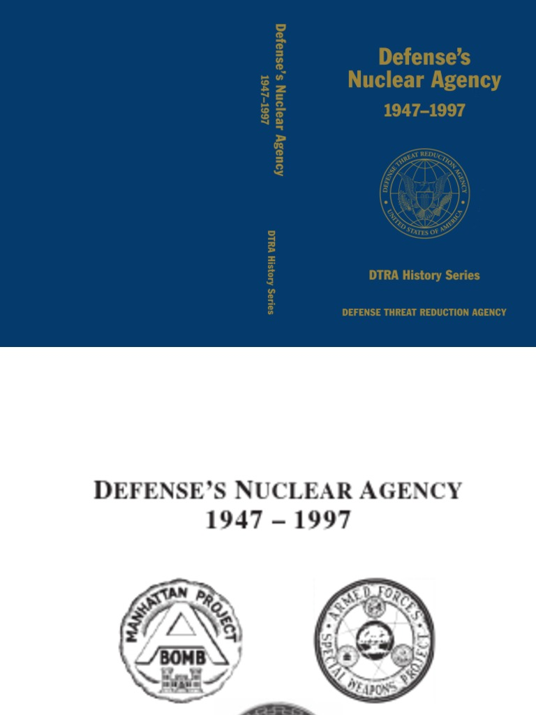 DEFENSE'S NUCLEAR AGENCY History 1947-97 | Nuclear Fission