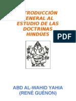 Guenon, Rene - Introduccion General Al Estudio de Las Doctrinas Hindues