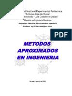 Métodos Aproximados en Ingeniería del.Ingeniero Pablo Rodríguez,PhD