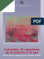 Colombia El Espejismo de La Justicia y La Paz