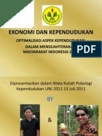 Slide Makalah Ekonomi Dan Kependudukan Mata Kuliah Psikologi Kependudukan UNJ 2012