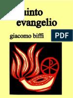 Biffi, Giacomo - El Quinto Evangelio