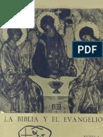 Bouyer, Louis - La Biblia y El Evangelio