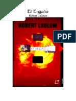 91757650 7354 Robert Ludlum El Engano
