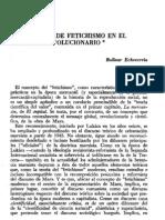 Bolívar Echeverría-El concepto de fetichismo en el discurso revolucionario