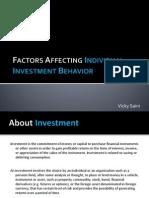 Factors Affecting Individual Investment Behavior