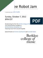 Berklee Robot Jam - October 7, 2012 8PM EST