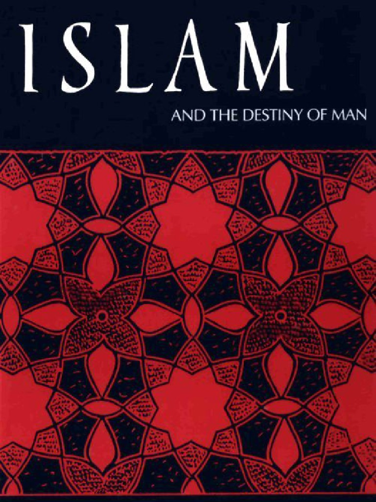 Islam the destiny of man gai eaton introduction to islam islam the destiny of man gai eaton introduction to islam muhammad prophets and messengers in islam fandeluxe Gallery