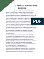 Condicones Actuales de a Educacion en Mexico