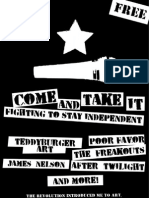 Come and Take It -- Fighting to Stay Independent :