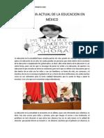 PANORAMA ACTUAL DE LA EDUCACION EN MÈXICO
