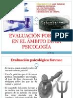 EVALUACIÓN FORENSE EN EL AMBITO DE LA PSICOLOGIA