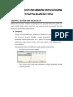 Membuat Presentasi Dengan Menggunakan Macromedia Flash Mx 2004