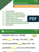 Present & Perfect Tenses
