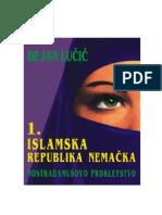 Dejan Lučić - 1. ISLAMSKA REPUBLIKA NEMAČKA, Nostradamusovo proročanstvo