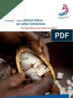 Ghana. Vom bitteren Kakao zur süßen Schokolade