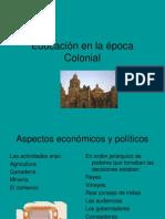 Educacion en La Epoca Colonial Diapositiva