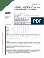ABNT NBR 14136 Plugues e tomadas para uso doméstico e análogo até 20 A 250 V em corrente alternada - Padronização