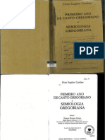 1º Ano de Canto Gregoriano e Semiologia Gregoriana — Dom Eugène Cardine
