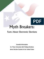 Myth Breakers (E-Voting Machines)