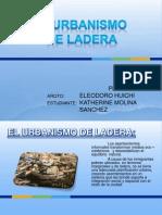 El Urbanismo de Ladera