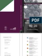 Cien años de Historia de los Partidos Políticos en Guanajuato, 1910-2010.
